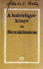 Hamvas Béla: A babérligetkönyv, Hexakümion (cover)