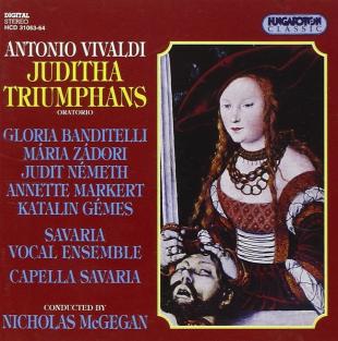 Vivaldi: Juditha Triumphans Hungaroton, 1990